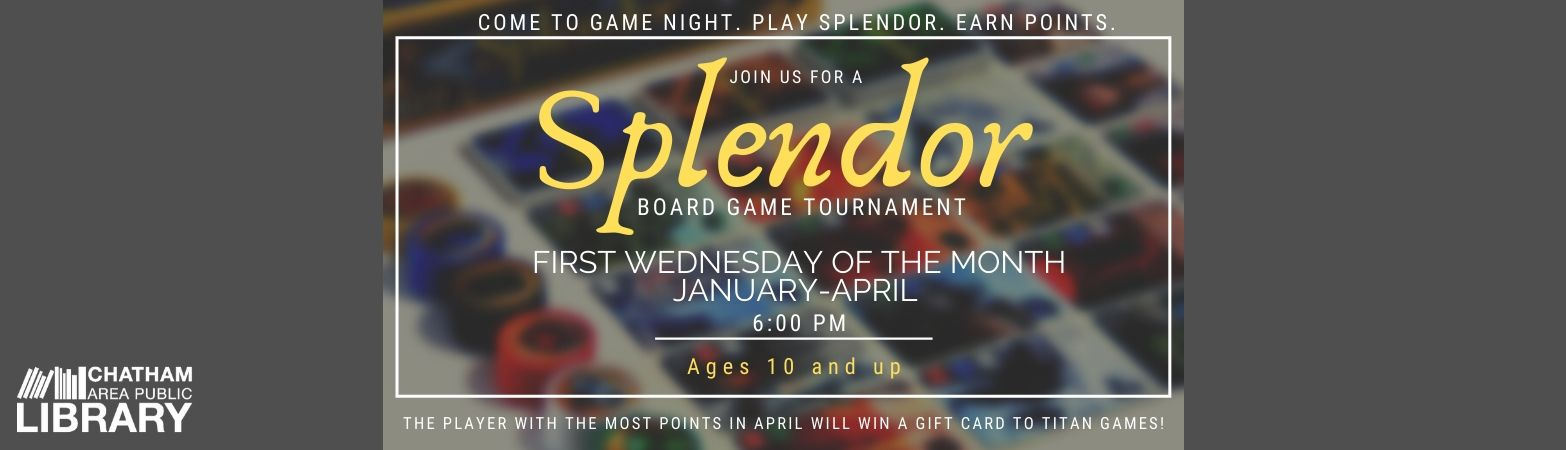 Advertisement for the Splendor Board Game Tournament running from January-April 2020