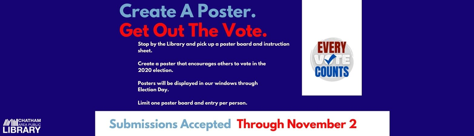 Red, white, and blue design with text describing our call for poster designs, the Library logo, and our Every Vote Counts logo