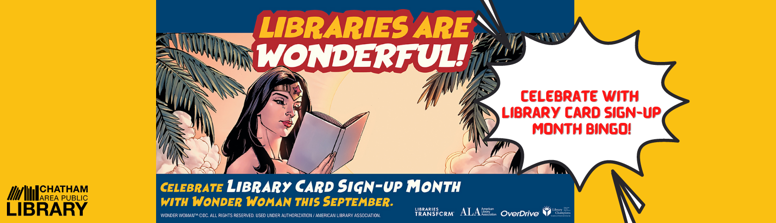 Illustration of Wonder Woman reading a book and comic book-style design for Library card sign-up month