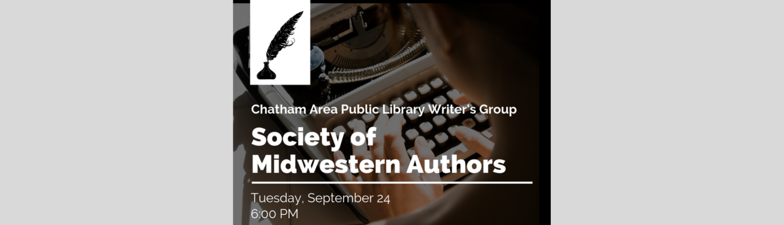 Society for Midwestern Authors Writer's Group meeting on Tuesday, September 24 at 6:00 PM