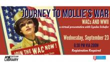 Journey to Mollie's War: WACs and WWII